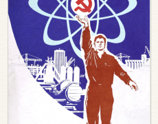 10.04.15 – Soviet Atom: Nuclear Energy in Mass Culture